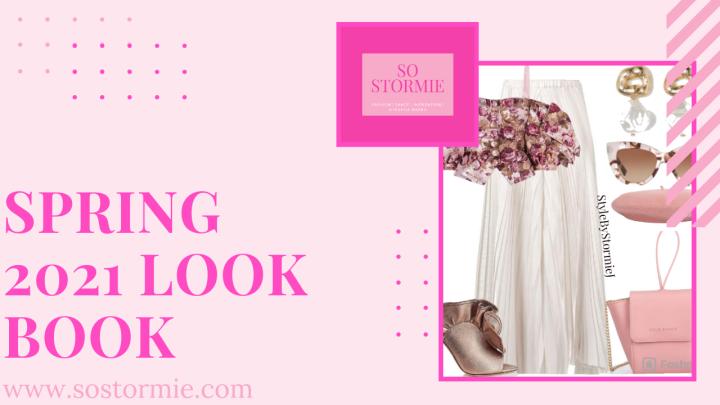 Spring 2021 Style LookBook