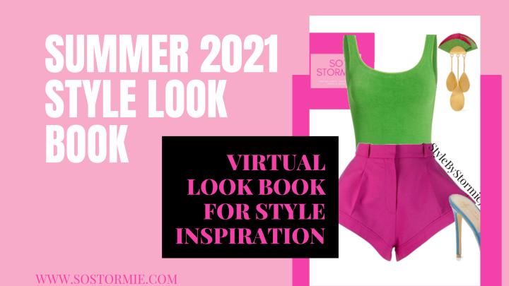 Summer 2021 Style LookBook