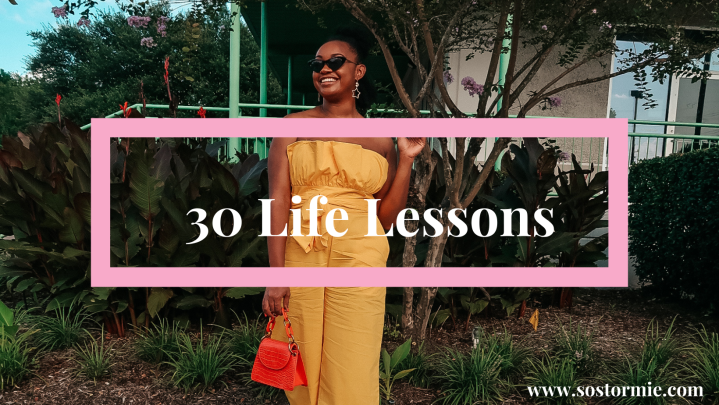 30 by 30 : Life LessonsLearned