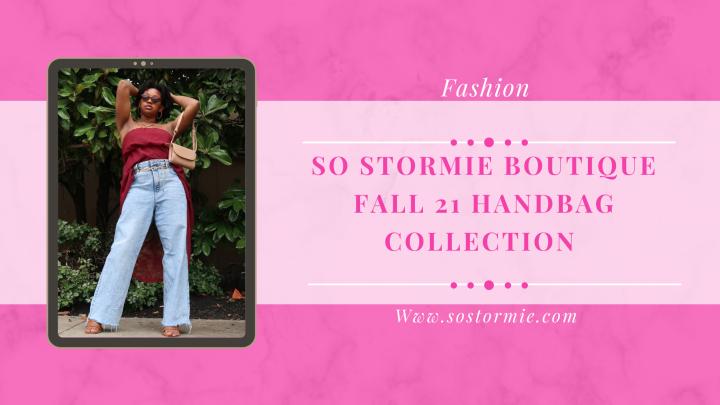 So Stormie Boutique Fall 21 HandbagCollection